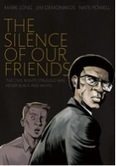 Using Graphic Novels in Education: The Silence of Our Friends | Graphic Novels in Classrooms: Promoting Visual and Verbal LIteracy | Scoop.it