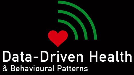 Data-Driven Health & Behavioral Patterns | CxConferences | Scoop.it