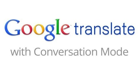 "Upcoming Version Of Google Translate Will Include WordLens Image Translation And Auto-Detection For Conversation Mode | Technology ""Empower Education"" 