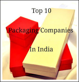 Top 10 Packaging companies in India ~ Ads2020 Blog - Free Marketing via Ads, SEO, Traffic | Online advertising | Scoop.it
