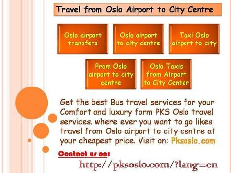 Travel from Oslo Airport to City Centre - Pksoslo.com   pksoslo1   Scoop.it
