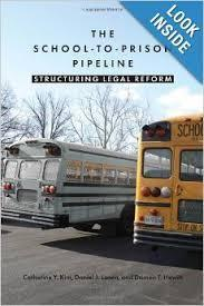 The School-To-Prison Pipeline Structuring Legal Reform | School to Prison Pipeline | Scoop.it