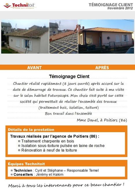 [Témoignage] Traitement charpente, rénovation et isolation toiture - Poitiers (86) | Témoignages Clients Technitoit | Scoop.it