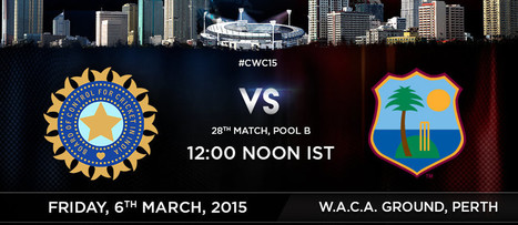 28th Match, Pool B: India v West Indies at Perth, Mar 6, 2015 - Live Cricket Score - UpCric.com | Live Cricket Scores and Match Highlights | Scoop.it