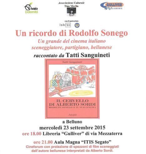 Rodolfo Sonego raccontato da Tatti Sanguineti   Dolomiti di ieri e di oggi   Scoop.it
