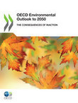 OECD Environmental Outlook to 2050: The Consequences of Inaction   #CSR & Sustainable #Retail Bulletin   Scoop.it