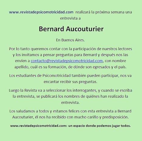 Revista de Psicomotricidad: Bernard Aucouturier, ya está en Buenos ... | Praxiología motríz | Scoop.it