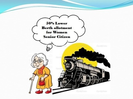 50% Lower Berth allotment for Women Senior Citizen | IRCTC Info | Scoop.it