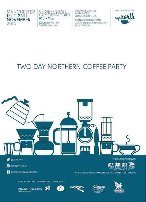 Two-Day Coffee Party Cup North Coming to Manchester Nov. 1-2 | Coffee News | Scoop.it