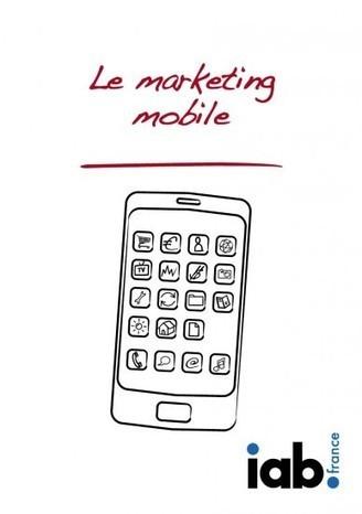 L'IAB publie deux livres blancs sur le trading media et le marketing mobile | FrenchWeb.fr | La communication du 21ème siècle | Scoop.it