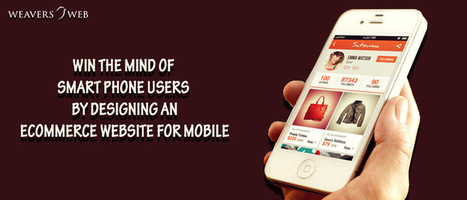Attract Users by Designing an eCommerce Website for Mobile | Web Design, Development and Digital Marketing | Scoop.it