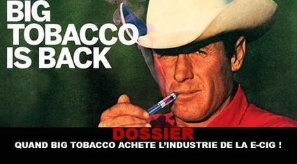 DOSSIER : Quand Big Tobacco achète l'industrie de la e-cig - Vapoteurs.net | La Vape dans tous ses états. | Scoop.it