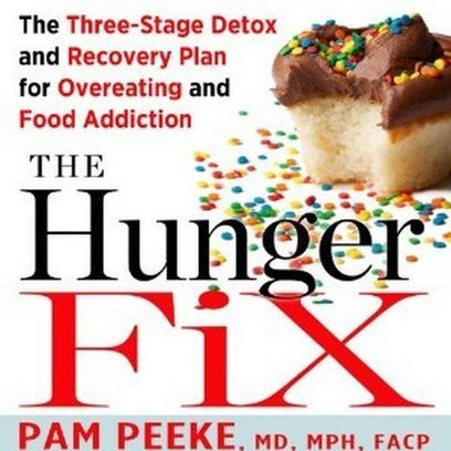 The Hunger Fix: The Three-Stage Detox and Recovery Plan for Overeating and Food Addiction | Free eBooks Download | Scoop.it