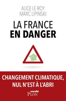 [Livre] En France aussi, le changement climatique nous menace | Toxique, soyons vigilant ! | Scoop.it