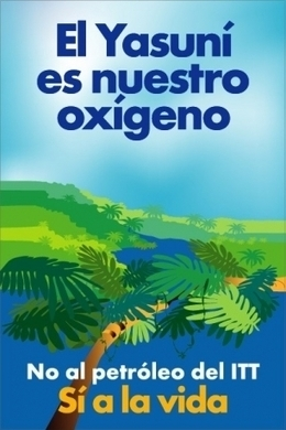 A favor de la iniciativa Yasuní-ITT - ECOticias.com | Ecología | Scoop.it