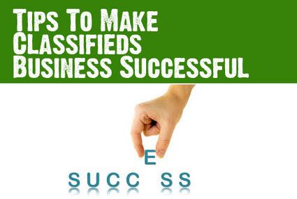 How to Make Your Classifieds Business A Successful One | Website Scripts | Scoop.it