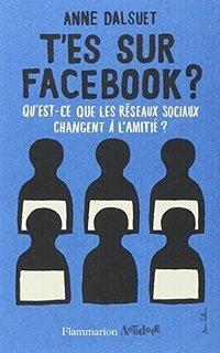 Anne Dalsuet - Réseaux sociaux et amitié - France Culture | Culture numérique | Scoop.it