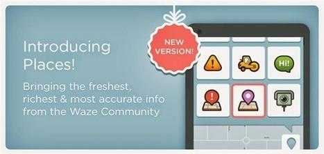 Waze lance Places, un service pour tout savoir sur votre destination | Cartographie XY | Scoop.it