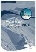 Domaines Skiables de France : Recueil Indicateurs et analyses 2014 | World tourism | Scoop.it