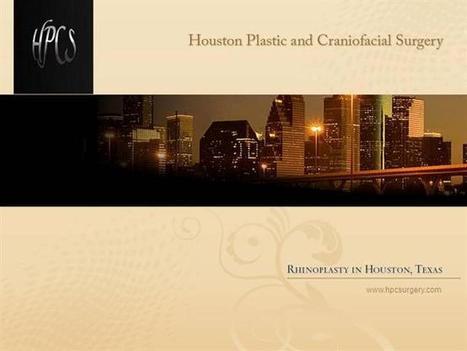 HPC-Rhinoplasty Ppt Presentation | Houston Plastic and Craniofacial Surgery | Scoop.it