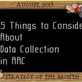 5 Things to Consider About Data Collection in AAC | AAC & Language Intervention | Scoop.it