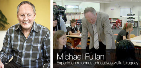 "Conferencia de Michael FULLAN: ""Pedagogía, Tecnología y Cambio Educativo"" 