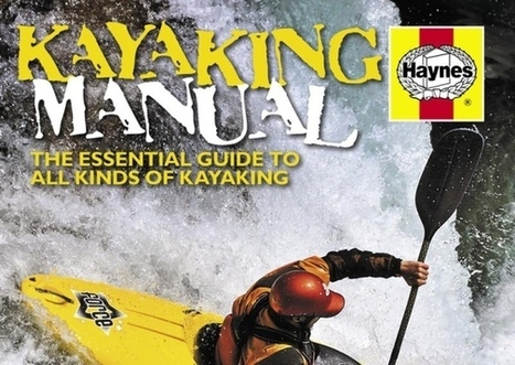 Book review: Kayaking Manual by Bill Mattos - Blackpool Gazette   Water Sports   Scoop.it