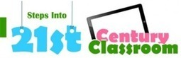 Steps into the 21st Century Classroom [Infographic] | Digital Apps 4 Learning | Scoop.it