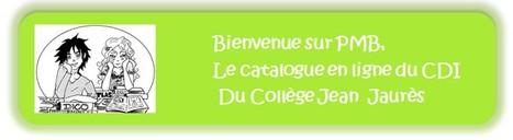 PMB : Catalogue en ligne CDI   CDI du collège Jean Jaurès   Scoop.it