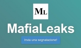 MafiaLeaks: nasce il sito antimafia | PaginaUno - Società | Scoop.it