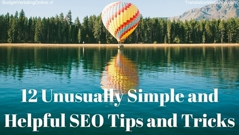 12 Unusually Simple and Helpful SEO Tips and Tricks | SEO and Social Media Marketing | Scoop.it