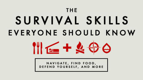 The Wilderness Survival Skills Everyone Should Know | Life & living well | Scoop.it