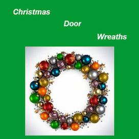 Christmas Door Wreaths | Christmas Decorations | Scoop.it