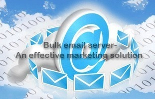 Bulk email server- An effective marketing solution for your business | email marketing & social media | Scoop.it