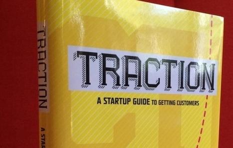 #Startup : Objectif numéro 1 : croissance. Mais pour cela, concentrez-vous sur la traction - Maddyness | Duallip into the web | Scoop.it