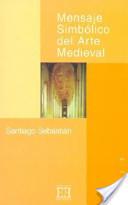 Mensaje Simbólico del Arte Medieval | Templarism | Scoop.it
