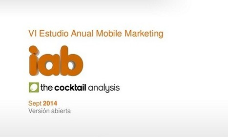 Un vistazo al VI Estudio Anual de Mobile Marketing en España 2014 | Seo, Social Media Marketing | Scoop.it