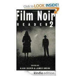 Film Noir Reader II (Softcover): Bk.2: Alain Silver, James Ursini: Amazon.com: Kindle Store | crime noir television | Scoop.it