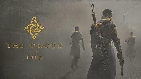The Order 1886: World Exclusive Livestream Gameplay Tonight May 23rd, On TwitchTV | Playstation 4 (PS4) - PS4.sx | gamer | Scoop.it
