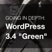 "Feature Breakdown of WordPress 3.4 ""Green"" 