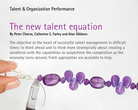 The New Talent Equation - Talent Management in Difficult Times -Accenture Outlook | Gestion du talent | Scoop.it
