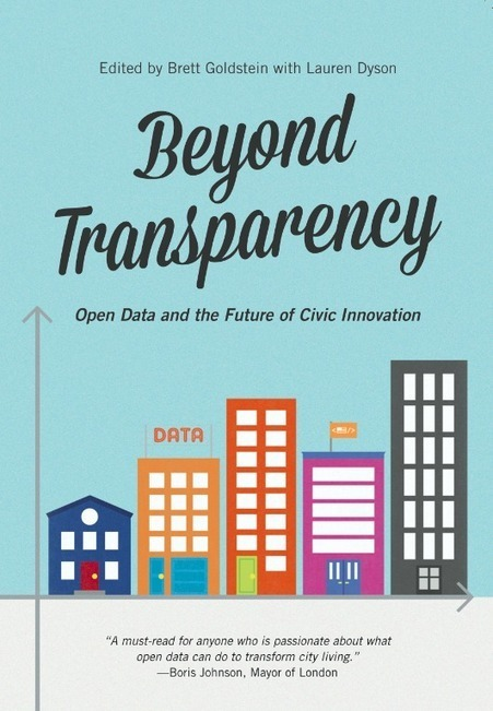 Announcing Beyond Transparency: An Open Data Anthology | Code ... | Kitchen Drawer Scoop | Scoop.it