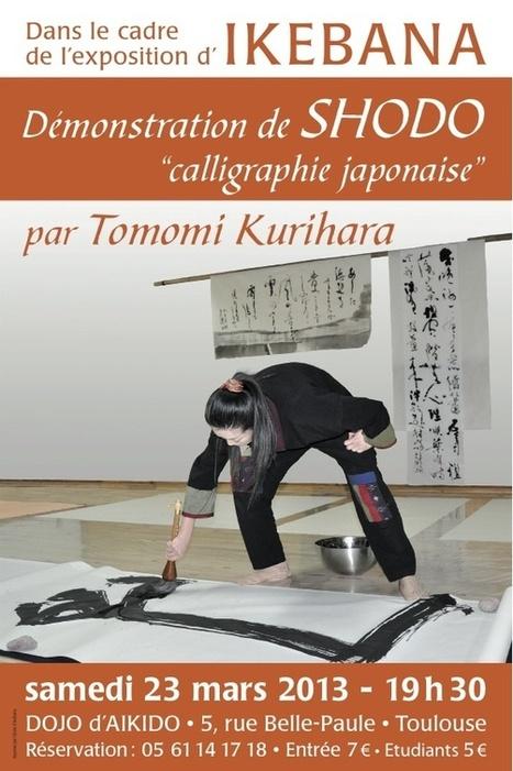 Démonstration de Shodo (Calligraphie japonaise)à Toulouse samedi 23 Mars 2013 | Les évènements Japon en France | Scoop.it
