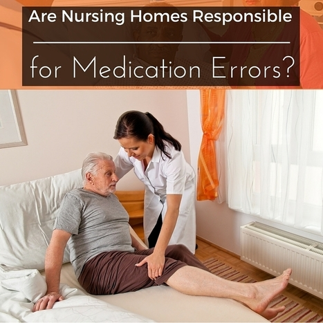 Are Nursing Homes Responsible for Medication Errors? - Lundy Law | Home Improvement, Modular Construction, Modular Buildings, Prefabricated Building | Scoop.it