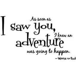 As soon as I saw you, I knew an adventure was going to happen –... | Pinpopular | Scoop.it
