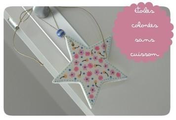 Etoiles colorées sans cuisson | Bricolage pour mes enfants | Scoop.it