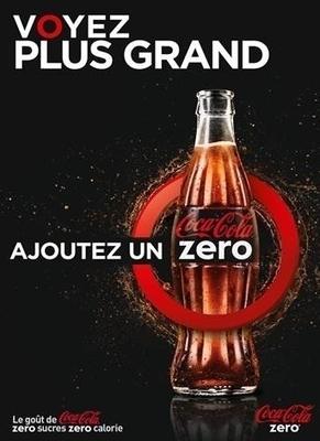 Coca-Cola zero propose d'ajouter un zéro | Communication Commerciale | Scoop.it