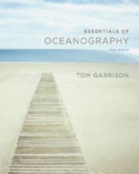 Test Bank For » Test Bank for Essentials of Oceanography, 6th Edition: Garrison Download | Environmental Sciences and Geology Test Bank | Scoop.it
