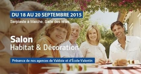 Salon Habitat, Décoration & Immobilier du 18 au 20/09 à Maiche (Doubs) | Avis Serplaste | Scoop.it