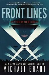 Children's SF Novel: 'Front Lines' by Michael Grant | Writers & Books | Scoop.it